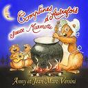 Anny Versini, Jean-Marc Versini - Comptines d'autrefois sauce marmotte
