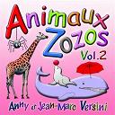 Anny Versini / Jean-Marc Versini - Animaux zozos, vol. 2