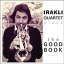 Irakli - Irakli jazz band plays the good book