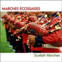 Pipes & Drums Of The Gordon Highlanders / The Band Of The Gordon Highlanders - Marches écossaises (Scottish Marches)
