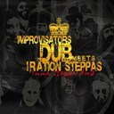 Improvisators Dub / Iration Steppas - Inna steppa dub