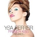 Ysa Ferrer - French kiss