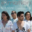 E Motion - Not afraid