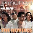 E Motion - Not afraid (the remixes)