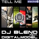 Dj Blend - Tell me (feat. digitalmodel)