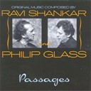 Philip Glass / Ravi Shankar - Passages