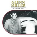 Glenn Miller - In the mood, vol. 2