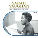Sarah Vaughan - The nearness of you, vol. 3