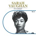 Sarah Vaughan - It's crazy, vol. 5