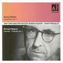Gustav Mahler / Hans Rosbaud - Mahler : symphonie n°4 en sol majeur - wagner : parsifal, prelude, acte i