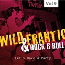 "Alvis Wayne / Bo Diddley / Bobby Darin / Dale Vaughn / Duane Eddy / Elvis Presley ""The King"" / Jackie Dee / Lavern Baker / Little Richard / Mickey Hawks / Otis Redding / Ray Smith / Ronnie Dee / Sandy Lee / Tarheel Slim / Wanda Jackson - Wild and Frantic - Rock 'n' Roll, Vol. 9"