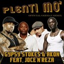 Akon / Gypsy Stokes - Plenty mo' (feat. joce'n'reza) (official german remix)