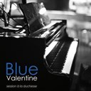 Blue Valentine - Session à la duchesse