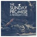 The Sunday Promise - A traveler's tale