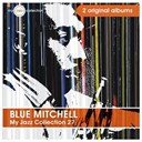 Blue Mitchell - My jazz collection 27 (2 albums)