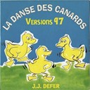 Jean-Jacques Defer - La danse des canards (version 97)