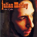 Julian Marley - A time and place