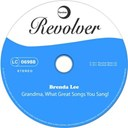 Brenda Lee - Grandma, what great songs you sang!