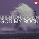 Brenton Brown - God my rock (live)