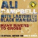 Ali Campbell / Ladysmith Black Mambazo - Many rivers to cross - live