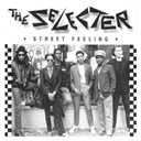 The Selecter - Street feeling