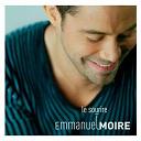 Emmanuel Moire - Le sourire