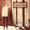 Lions Lions - Milestones (single)