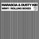 Dusty Kid / Marascia - Wiwy rolling boxes
