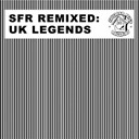 Andréa Doria / Armand Van Helden / Mighty Dub Katz / Myomi / Red / The 2 Bears / The Black Ghosts / The Whip - Sfr remixed (uk legends)