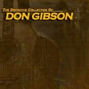 Don Gibson - The definitive collection of don gibson