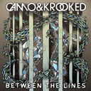 Camo / Krooked - Between the lines