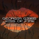 Georgia Gibbs - Kiss of fire