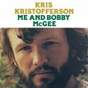 Kris Kristofferson - Me and bibby mcgee
