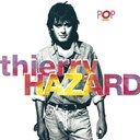 Thierry Hazard - Pop music