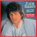 Claude Barzotti - Beau, j' s'rai jamais beau