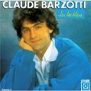 Claude Barzotti - J'ai les bleus