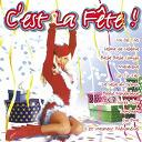Alabina / Earth, Wind & Fire / Kassav' / Le Grand Orchestre Du Splendid / Phénoménal Club / Shakin' Stevens / Thierry Hazard - C'est la fête - volume 1