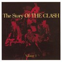The Clash - The story of the clash (vol.1)