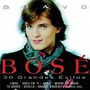 Miguel Bosè - Bravo Bosé - 30 Grandes Exitos