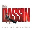 Joe Dassin - ses plus grands succès