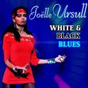Joelle Ursull - White and black blues