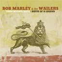 Bob Marley / Bob Marley & The Wailers - Trenchtown days : birth of a legend