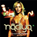 Nadiya - Changer les choses