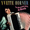 Yvette Horner - Les plus grands succ&egrave;s du musette