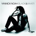 Yannick Noah - black &amp; what !