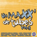 Avril Lavigne / B2k & P. Diddy / Christina Aguilera / Cédric Atlan / Lorie / Pink / Sugar Daddy / Willy Denzey - Un maxx de tubes vol 3