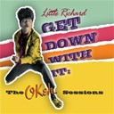 Little Richard - get down with it : the okeh sessions