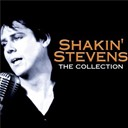 Shakin' Stevens - Shakin' Stevens - The Collection