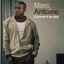 Marc Antoine - Comme il se doit