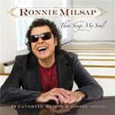 Ronnie Milsap - Then sings my soul: 24 favorite hymns & gospel songs